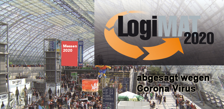 LogiMAT abgesagt - LogiMAT 2020 wegen Corona Virus abgesagt